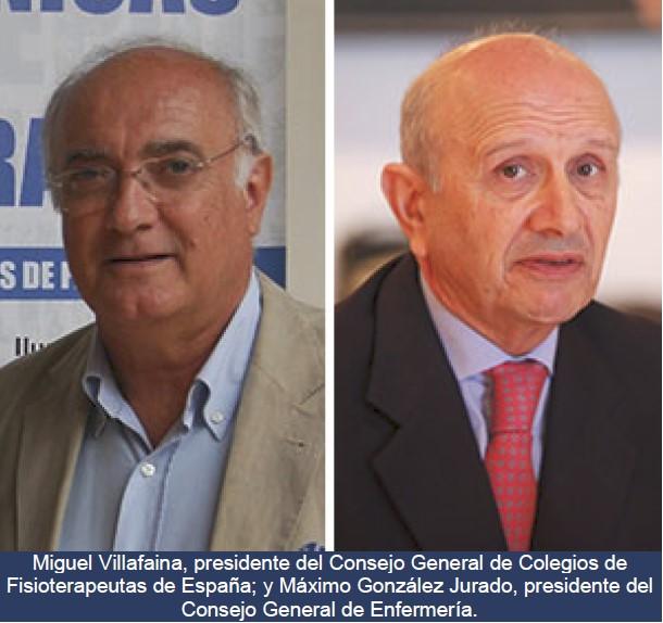 Miguel Villafaina, presidente del Consejo General de Colegios de Fisioterapeutas de España; y Máximo González Jurado, presidente del Consejo General de Enfermería.